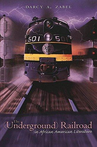 9780820468167: The (Underground) Railroad in African American Literature