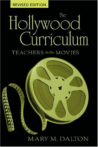 9780820468211: The Hollywood Curriculum (Counterpoints)