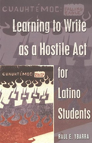 9780820468242: Learning to Write as a Hostile Act for Latino Students (Counterpoints)