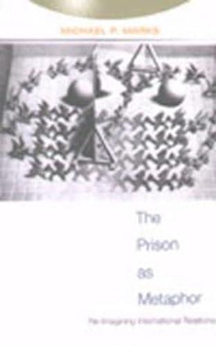 9780820468396: The Prison as Metaphor: Re-Imagining International Relations (Studies in International Relations)