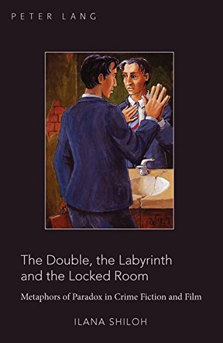 9780820468433: The Double, the Labyrinth and the Locked Room: Metaphors of Paradox in Crime Fiction and Film