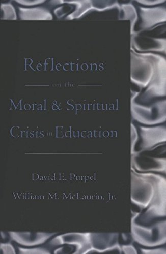 9780820468464: Reflections on the Moral & Spiritual Crisis in Education (Counterpoints)