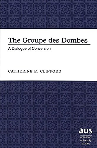 The Groupe Des Dombes: A Dialogue of Conversion (Hardback): Catherine E. Clifford