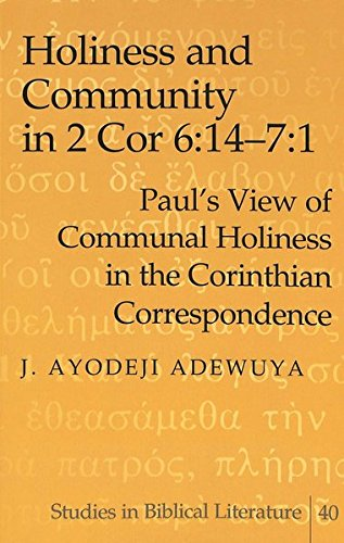 9780820469195: Holiness and Community in 2 Cor 6:14–7:1: Paul's View of Communal Holiness in the Corinthian Correspondence (Studies in Biblical Literature)