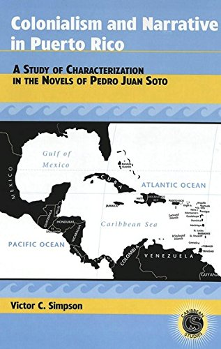 Colonialism and Narrative in Puerto Rico A Study of Characterizat: Simpson Victor C.