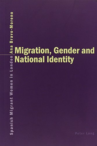 9780820469669: Migration, Gender And National Identity: Spanish Migrant Women in London