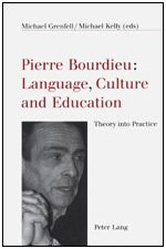 9780820469836: Pierre Bourdieu: Language, Culture, and Education : Theory into Practice