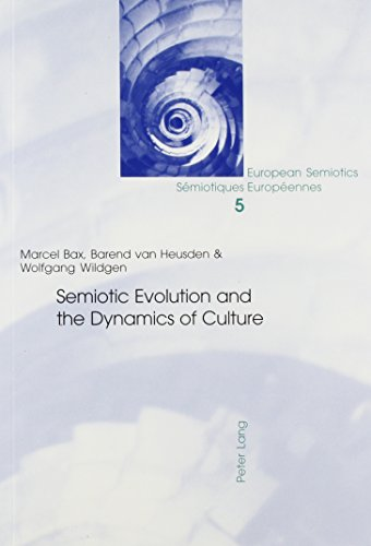 Semiotic Evolution And The Dynamics Of Culture (European Semiotics, V. 5.) (0820470279) by Bax, Marcel; HEUSDEN, BAREND VAN; Wildgen, Wolfgang