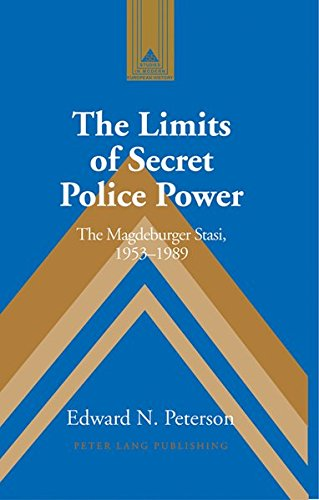 9780820470504: The Limits of Secret Police Power: The Magdeburger Stasi, 1953-1989 (Studies in Modern European History)