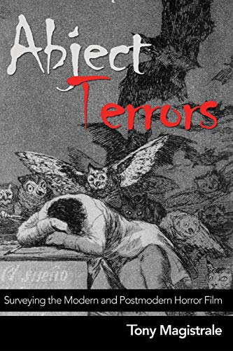 9780820470566: Abject Terrors: Surveying the Modern and Postmodern Horror Film