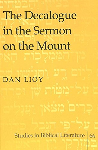 9780820470825: The Decalogue in the Sermon on the Mount (Studies in Biblical Literature)