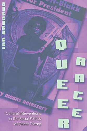 9780820470887: Queer Race: Cultural Interventions in the Racial Politics of Queer Theory (Gender, Sexuality, and Culture)