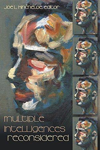 Multiple Intelligences Reconsidered: Kincheloe Joe L.