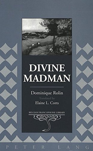 9780820471044: Divine Madman: Reflections on Interpretation and Practice (Belgian Francophone Library)