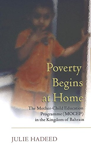 9780820471068: Poverty Begins at Home: The Mother-Child Education Programme (MOCEP) in the Kingdom of Bahrain