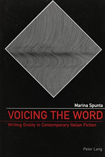 9780820471808: Voicing the Word: Writing Orality in Contemporary Italian Fiction