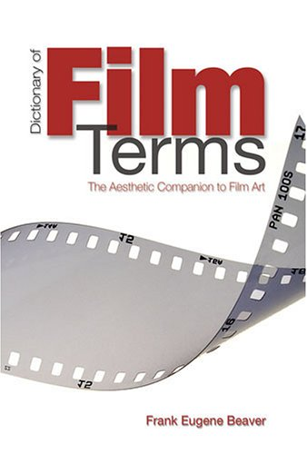 9780820472980: Dictionary of Film Terms