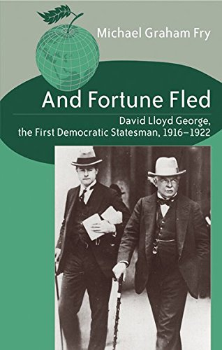 9780820474069: And Fortune Fled: David Lloyd George, the First Democratic Statesman, 1916-1922 (Studies in International Relations)