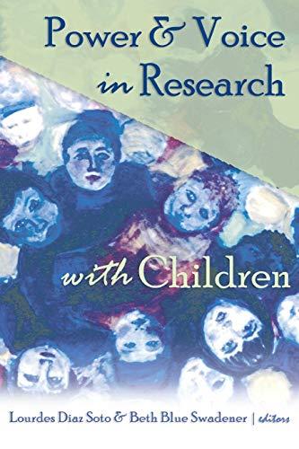 Power & Voice in Research with Children: Soto Lourdes Diaz / Swadener B