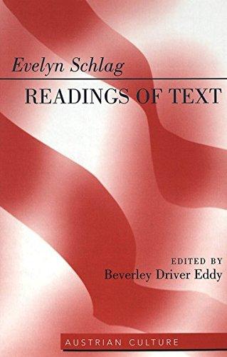Evelyn Schlag: Readings of Text (Austrian Culture): Beverley Driver Eddy