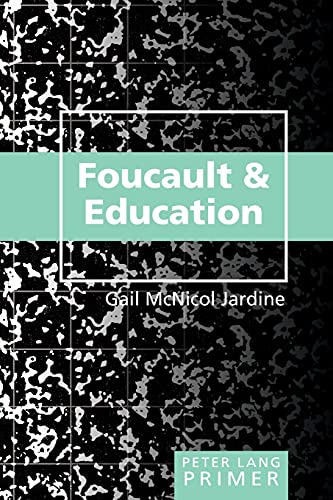9780820474397: Foucault and Education Primer (Peter Lang Primer)