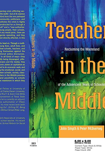 9780820474595: Teachers in the Middle: Reclaiming the Wasteland of the Adolescent Years of Schooling (Adolescent Cultures, School, and Society)