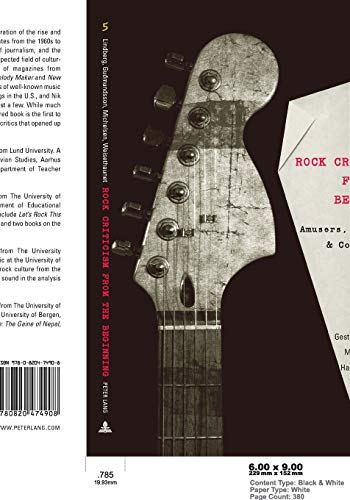 9780820474908: Rock Criticism from the Beginning; Amusers, Bruisers, and Cool-Headed Cruisers (5) (Music [Meanings])