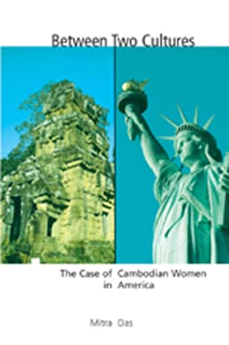9780820474939: Between Two Cultures: The Case of Cambodian Women in America