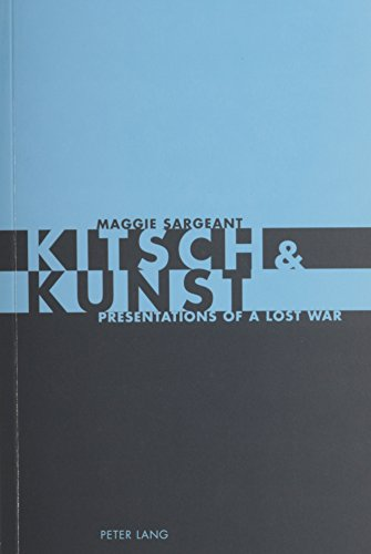 9780820475189: Kitsch And Kunst: Presentations of a Lost War