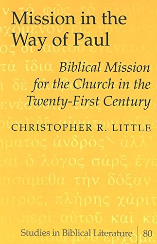 Mission in the Way of Paul: Little, Christopher R.