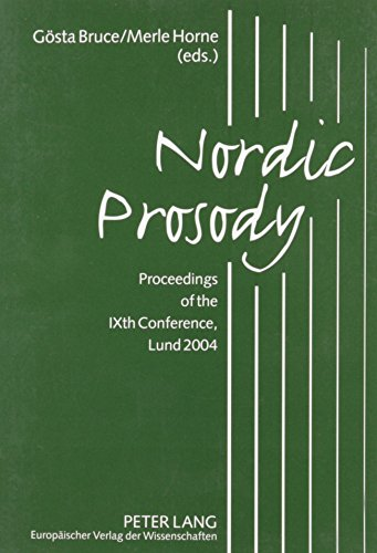 9780820477091: Nordic Prosody: Proceedings of the Ixth Conferrence, Lund 2004