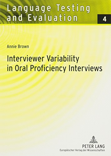 9780820477596: Interviewer Variability in Oral Proficiency Interviews (Language Testing and Evaluation)