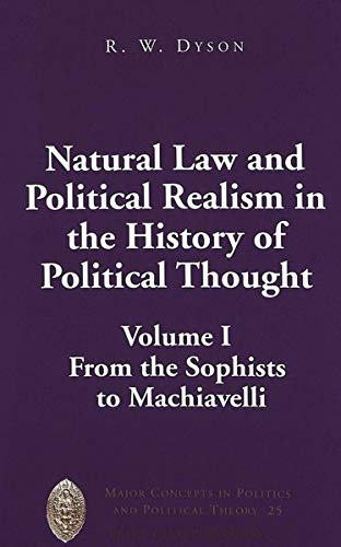 Natural Law and Political Realism in the: R. W. Dyson