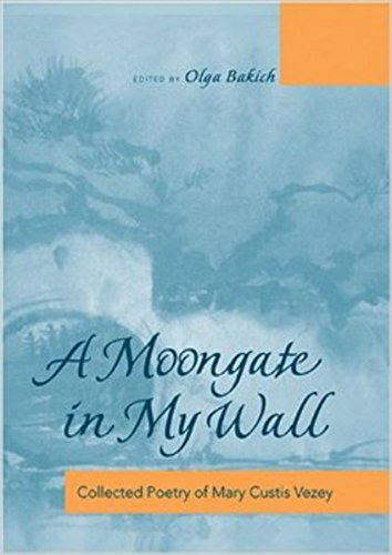 9780820478371: A Moongate in My Wall: Collected Poetry of Mary Custis Vezey (English and Russian Edition)