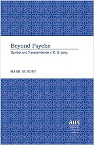 9780820478678: Beyond Psyche: Symbol and Transcendence in C.G. Jung: v. 239 (American University Studies)