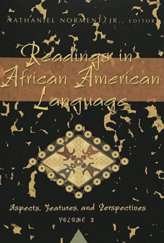 9780820478708: Readings in African American Language: Aspects, Features, and Perspectives, Vol. 2 (African-American Literature and Culture)