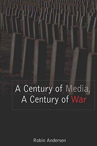 9780820478944: A Century of Media, A Century of War