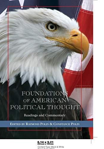 9780820479293: Foundations of American Political Thought: Readings and Commentary