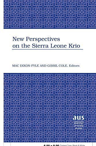 9780820479378: New Perspectives on the Sierra Leone Krio (American University Studies)