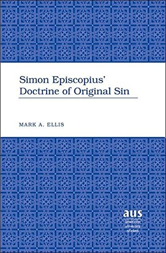 Simon Episcopius Doctrine of Original Sin (Hardback): Mark A. Ellis