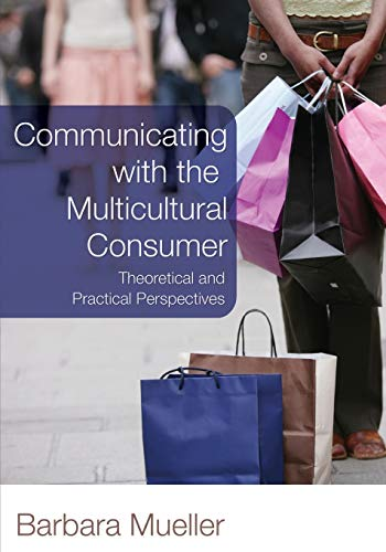 9780820481197: Communicating With the Multicultural Consumer: Theoretical and Practical Perspectives