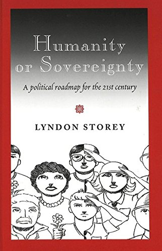 9780820481296: Humanity or Sovereignty: A political roadmap for the 21st century