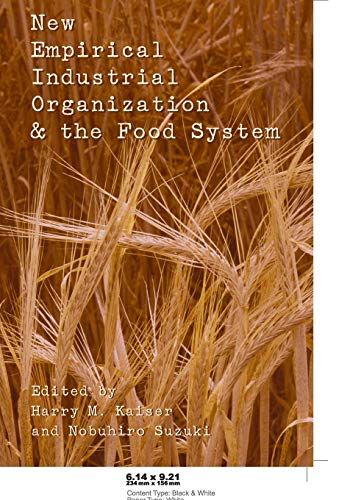 9780820481449: New Empirical Industrial Organization and the Food System
