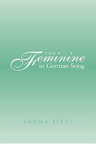 The Feminine in German Song: Iitti, Sanna