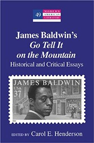 9780820481586: James Baldwin's «Go Tell It on the Mountain»: Historical and Critical Essays (Modern American Literature)