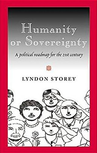9780820486338: Humanity or Sovereignty: A political roadmap for the 21st century