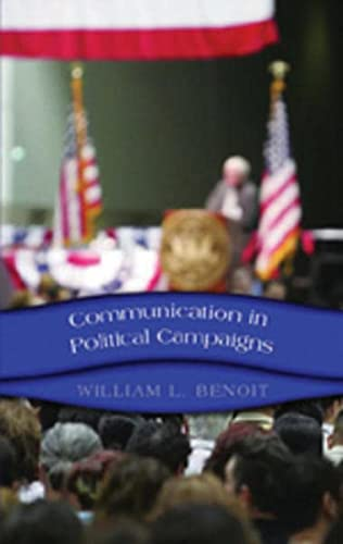 9780820486369: Communication in Political Campaigns (Frontiers in Political Communication)