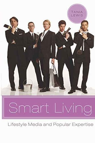 9780820486789: Smart Living: Lifestyle Media and Popular Expertise (Popular Culture and Everyday Life)