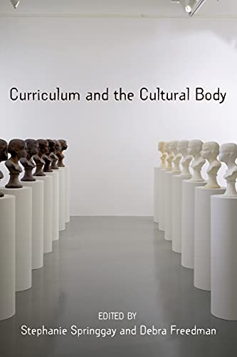 9780820486864: Curriculum and the Cultural Body (Complicated Conversation)