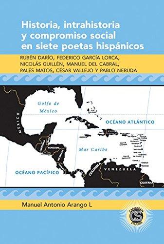 9780820486901: Historia, Intrahistoria Y Compriso Social En Siete Poetas Hispanicos